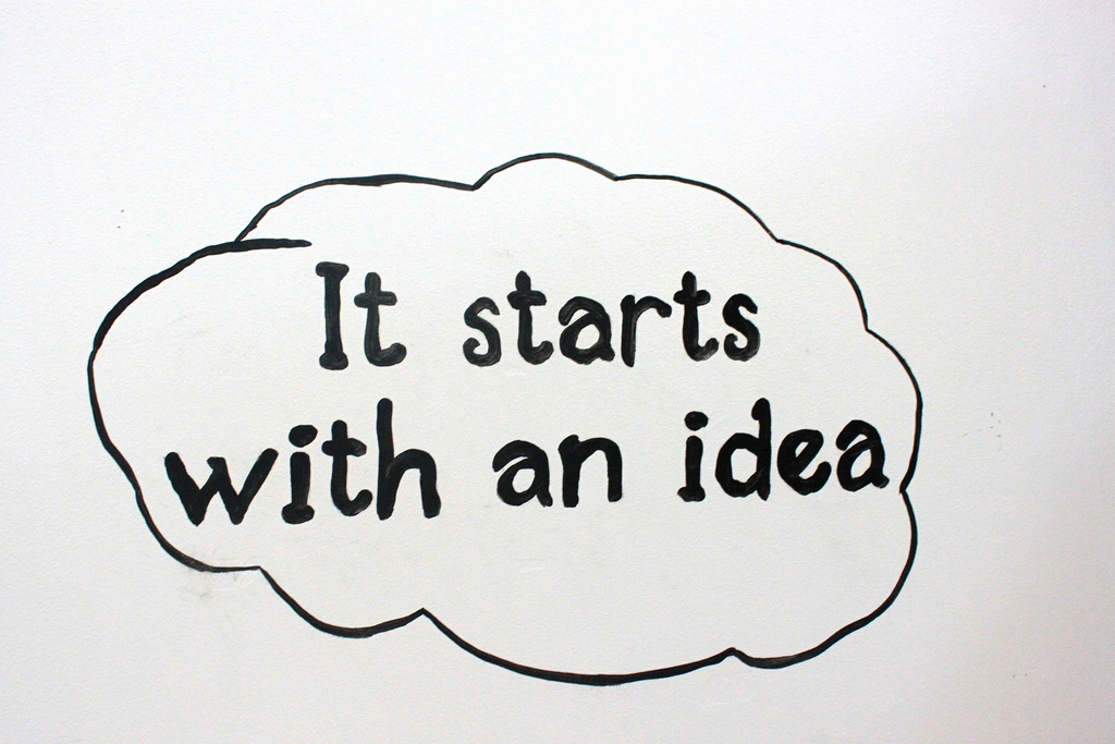 "a word bubble: ""It starts with an idea."""
